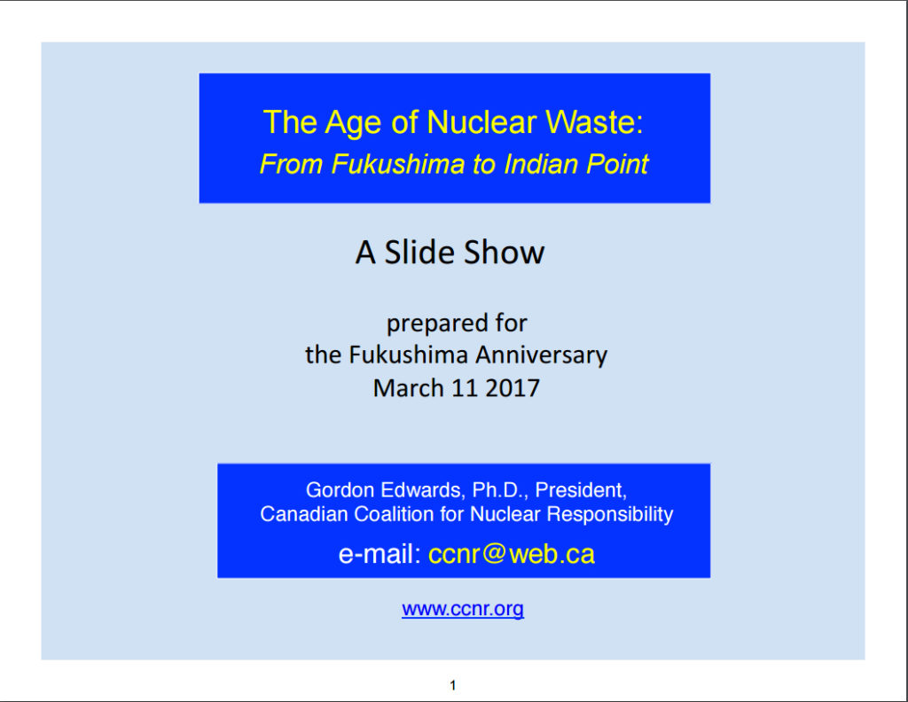 The Age of Nuclear Waste: From Fukushima to Indian Point